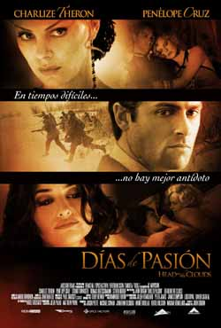 Head in the Clouds, Días de pasión (2004)